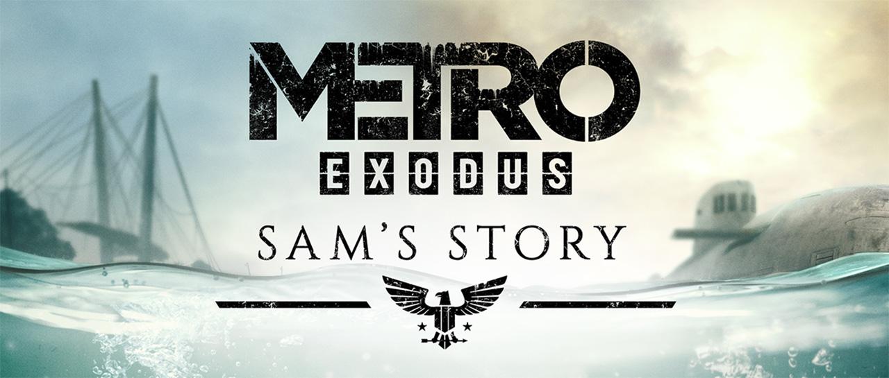 Metro Exodus, DLC Sam's Story (4A Games, 2019, Deep Silver)