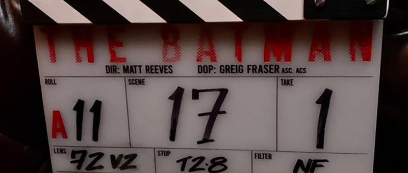 Clap de tournage du film The Batman de Matt Reeves, avec Greg Fraser en tant que directeur de photographie