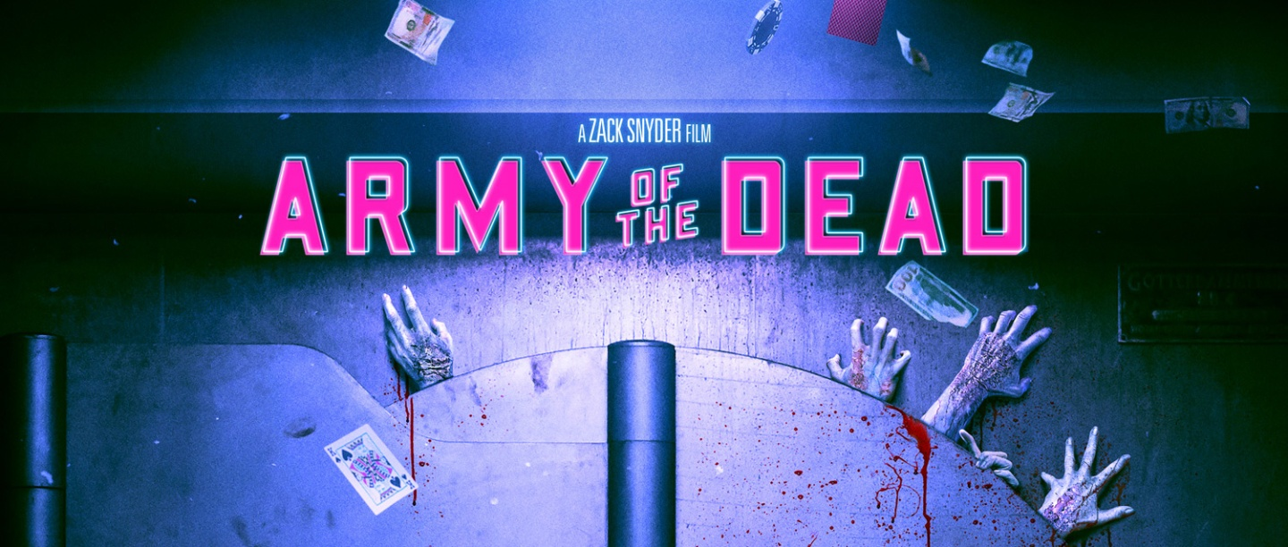 Army of the Dead - Zack Snyder - Netflix